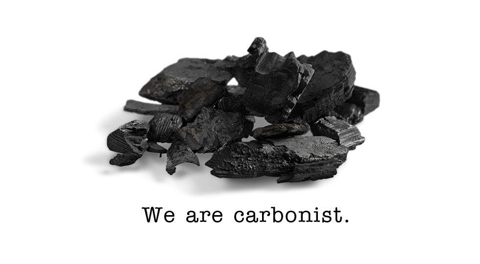 We are carbonist.
